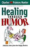 Join the Happy Hunters in some healthy amusement!Humor strengthens the immune system, enabling the body to fight sickness and disease. Drawing from two lifetimes of joyful ministry, Charles and Frances Hunter have compiled some fabulou...