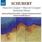 Schubert: Masses in C and G (Mass No. 4 In C Major/ Mass No. 2 In G Major/ Deutsche Messe)