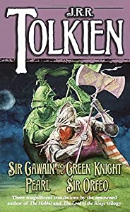 Sir Gawain and the Green Knight; Pearl; [and] Sir Orfeo