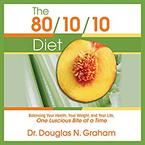 The 80/10/10 Diet Hörbuch