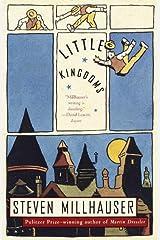 Little Kingdoms: Three Novellas (Vintage Contemporaries) Kindle Edition