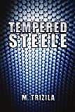 Tempered Steele, M. Trizila, 1450040632