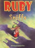 Ruby and the Sniffs, Michael Emberley, 0316236640