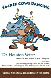 Sacred Cows Dancing, Houston Vetter, 0983690030