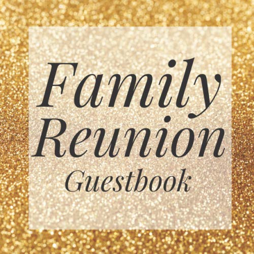 Family Reunion Guestbook: Glitter Gold Guest Event Signing