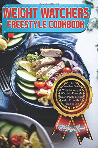 Pdf download weight watchers freestyle cookbook the complete guide pdf download weight watchers freestyle cookbook the complete guide with 160 weight watchers freestyle smart points recipes and 37 days meal plan for 2018 malvernweather Choice Image