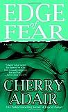 Edge of Fear, Cherry Adair, 0345485211