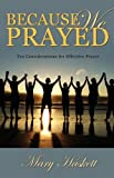 Because We Prayed, Mary Haskett, 1926676165