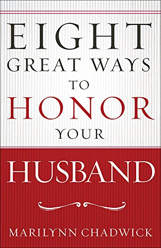 Price comparison product image Eight Great Ways™ to Honor Your Husband