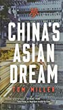 img - for China's Asian Dream: Empire Building along the New Silk Road book / textbook / text book