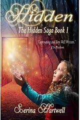 Hidden: The Hidden Saga (Volume 1) Paperback