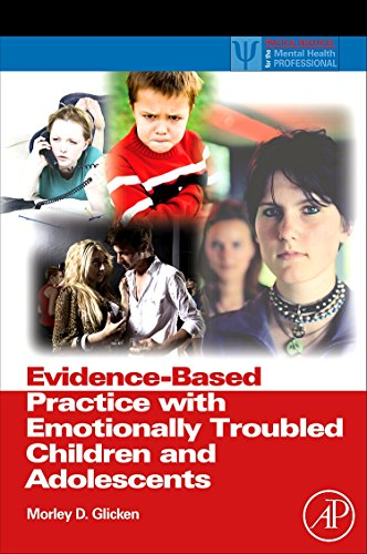 Evidence-Based Practice with Emotionally Troubled Children and Adolescents (Practical Resources for the Mental Health Pr