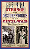 #4: Strange and Obscure Stories of the Civil War