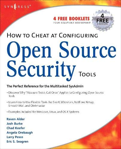 - How to Cheat at Configuring Open Source Security Tools