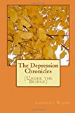 The Depression Chronicles, Lorenzo Bland, 1500121878