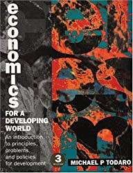 Economics for a Developing World: An Introduction to Principles, Problems and Policies for Development