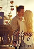 I Belong To Her (Belong Series Book 2)