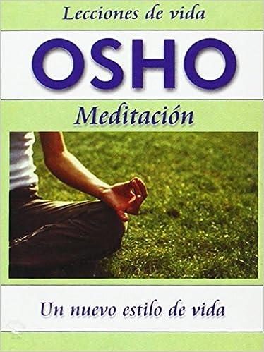 Amazon.com: Osho: Meditacion -6- (Lecciones de Vida Osho ...