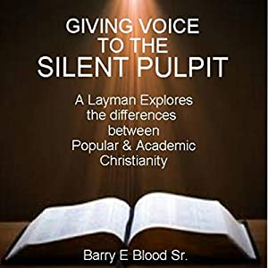 Giving Voice to the Silent Pulpit Audiobook
