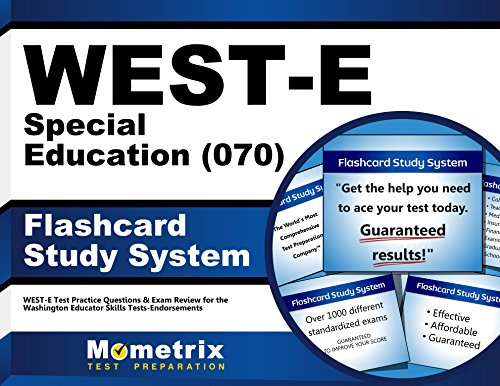 WEST-E Special Education (070) Flashcard Study System: WEST-E Test Practice Questions & Exam Review for the Washington Educator Skills Tests-Endorsements (Cards)