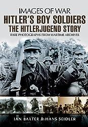 Hitler's Boy Soldiers the Hitler Jugend Story (Images of War)