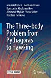 The Three-body Problem from Pythagoras to Hawking