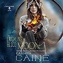 Latchling Blood Moon: A Cassidy Edwards Novella, Book 3.5 Hörbuch von Carmen Caine Gesprochen von: Lynn Devereux