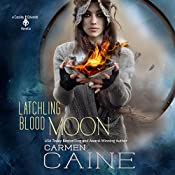 Latchling Blood Moon: A Cassidy Edwards Novella, Book 3.5 | Carmen Caine