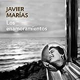 """Los enamoramientos [Crushes]"" av Javier Marias"