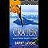 Crater: A National Park Thriller (Scott Tanner Series Book 1)