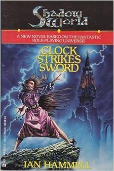 Clock Strikes Sword (Shadow World, Book 2) by Stephen Billias (1995-01-01)