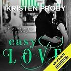 Easy Love Audiobook by Kristen Proby Narrated by Sebastian York, Rachel Fulginiti