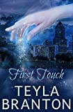 First Touch: A Paranormal Suspense Story (Imprints Book 0) by  Teyla Branton in stock, buy online here