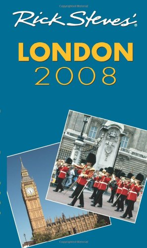 Rick Steves' London 2008