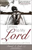 img - for Letters to My Lord: Intimate Conversations with Christ book / textbook / text book
