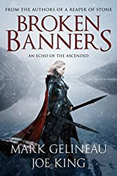 Broken Banners (A Reaper of Stone Book 2)
