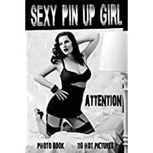 Attention!!! Sexy Pin Up Girl. Erotic photography books.
