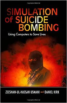Simulation of Suicide Bombing: Using Computers to Save Lives
