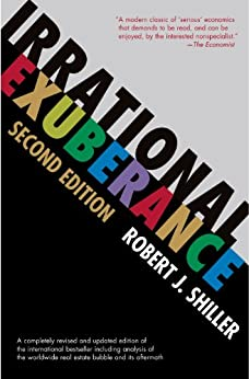Irrational Exuberance: (Second Edition) by [Shiller, Robert J.]