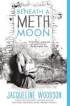 Beneath a Meth Moon 0142423920 Book Cover