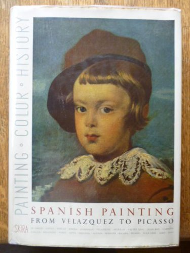 Picasso Primitive Art - Spanish painting,: From Valazquez to Picasso