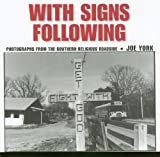With Signs Following, Joe York, 1578069750