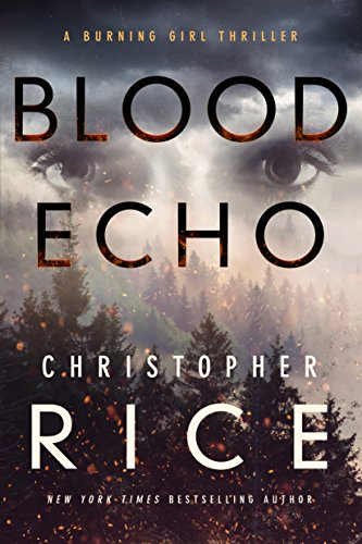 Pdf Thriller Blood Echo (The Burning Girl)