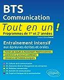 BTS Communication Tout en un Programmes de 1re et 2e Années