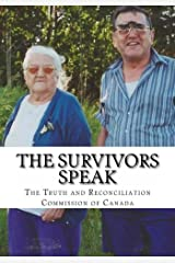 The Survivors Speak: A Report of the Truth and Reconciliation Commission of Canada Paperback