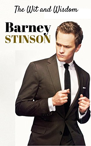 Collection Stinson - The Wit and Wisdom of Barney Stinson