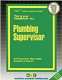 Plumbing Supervisor (Career Examination Passbooks)