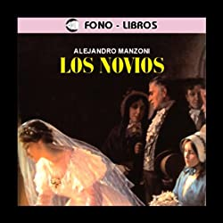 Los Novios [The Betrothed]
