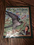 The Black Falcon, William Wise, 0399216766