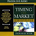 Timing the Market Audiobook by Deborah Weir Narrated by Anna Fields
